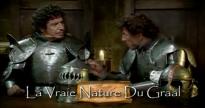La vraie nature du Graal dans Kaamelott par Alexandre Astier