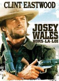 Josey Wales, hors la loi